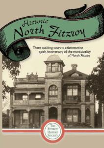 North Fitzroy Heritage Walks